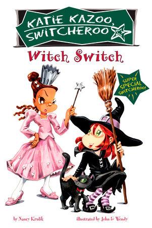 Witch Switch by Nancy Krulik
