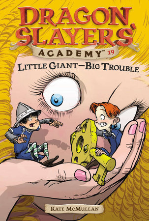 Little Giant--Big Trouble #19 by Kate McMullan; Illustrated by Bill Basso