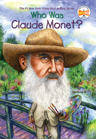 Who Was Claude Monet? by Ann Waldron and Who HQ