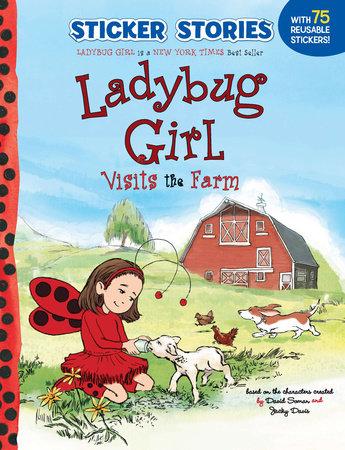 Ladybug Girl Visits the Farm by Jacky Davis