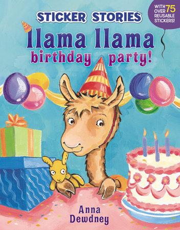 Llama Llama Birthday Party! by Anna Dewdney