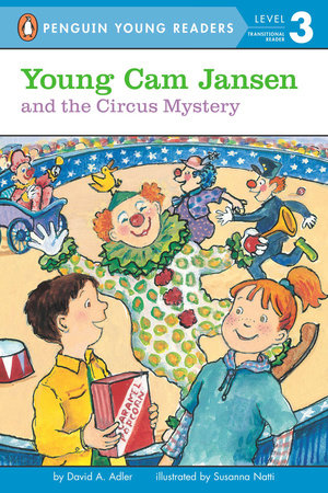 Young Cam Jansen and the Circus Mystery by David A. Adler