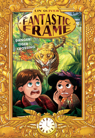 Danger! Tiger Crossing #1 by Lin Oliver