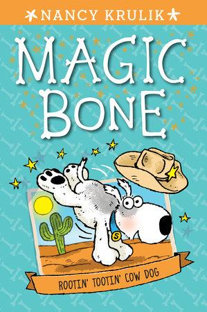 Rootin' Tootin' Cow Dog #8 by Nancy Krulik