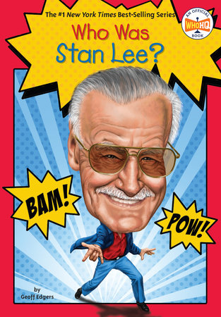 Who Was Stan Lee? by Geoff Edgers and Who HQ