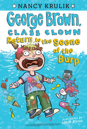 Return to the Scene of the Burp #19 by Nancy Krulik; Illustrated by Aaron Blecha