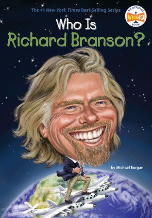 Who Is Richard Branson? by Michael Burgan and Who HQ