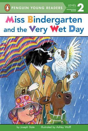 Miss Bindergarten and the Very Wet Day by Joseph Slate