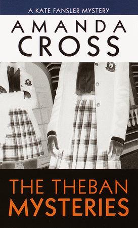 The Theban Mysteries by Amanda Cross