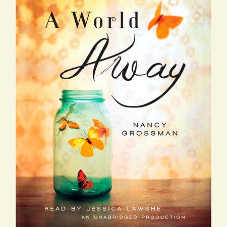 A World Away by Nancy Grossman