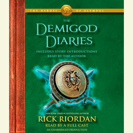 The Heroes of Olympus: The Demigod Diaries by Rick Riordan
