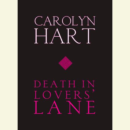 Death in Lovers' Lane by Carolyn Hart