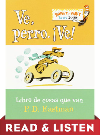 Ve, Perro. Ve! Read & Listen Edition