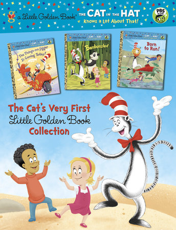 The Cat's Very First Little Golden Book Collection (Dr. Seuss/Cat in the Hat) by Tish Rabe; Illustrated by Christopher Moroney