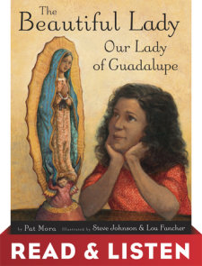 The Beautiful Lady: Our Lady of Guadalupe: Read & Listen Edition