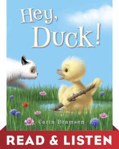 Hey, Duck! Read & Listen Edition