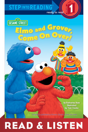 Elmo and Grover, Come on Over (Sesame Street) Read & Listen Edition by Katharine Ross