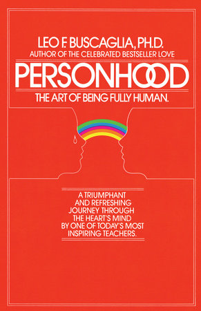 Personhood by Leo F. Buscaglia