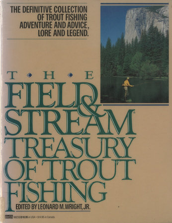 The Field and Stream Treasury of Trout Fishing by Leonard M. Wright
