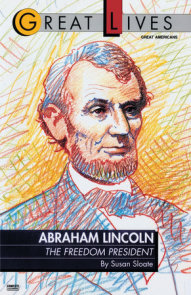 Abraham Lincoln:  The Freedom President