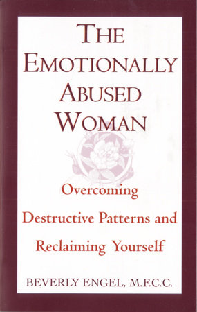 The Emotionally Abused Woman by Beverly Engel, M.F.C.C.