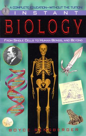 Instant Biology by Boyce Rensberger