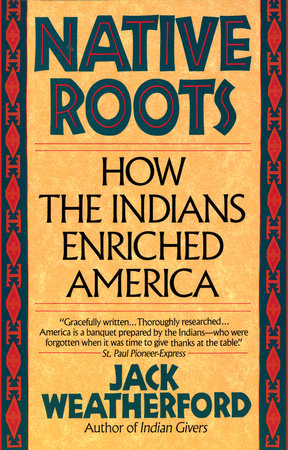 Native Roots by Jack Weatherford