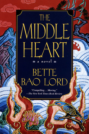 Middle Heart by Bette Bao Lord Enterprises, Inc.