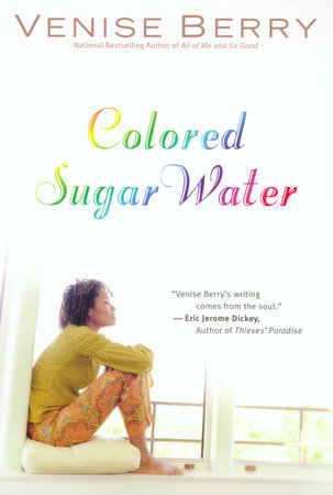 Colored Sugar Water by Venise Berry