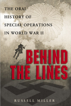 Behind the Lines by Russell Miller