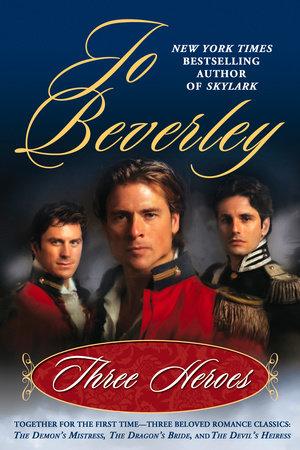 Three Heroes by Jo Beverley