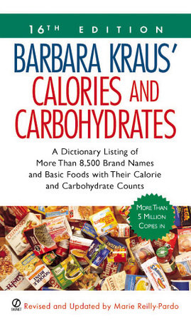 Barbara Kraus' Calories and Carbohydrates by