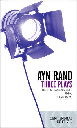 Three Plays by Ayn Rand