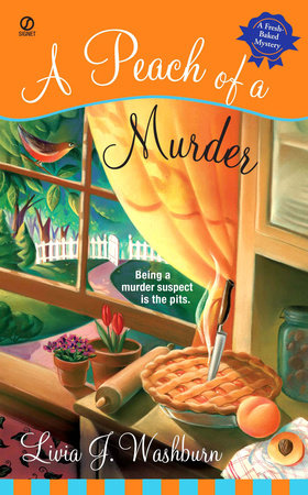 A Peach of a Murder by Livia J. Washburn