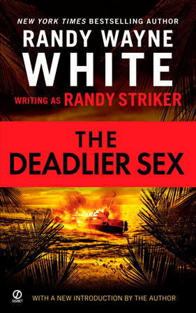 The Deadlier Sex by Randy Striker and Randy Wayne White