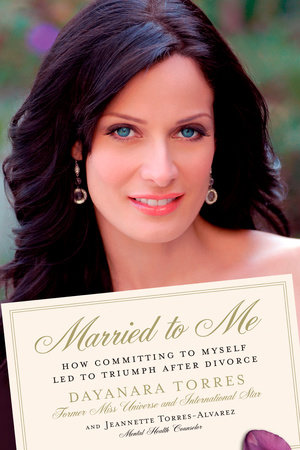 Married to Me by Dayanara Torres and Jeannette Torres-Alvarez