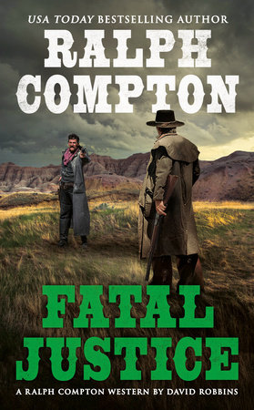 Ralph Compton Fatal Justice by David Robbins and Ralph Compton