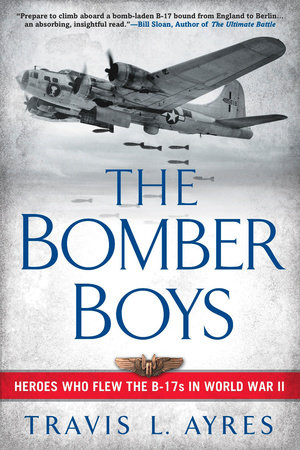 The Bomber Boys by Travis L. Ayres