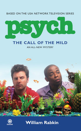 Psych: the Call of the Mild by William Rabkin