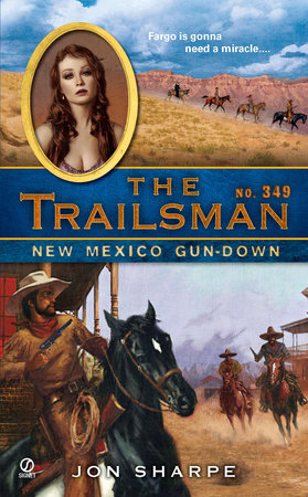 The Trailsman #349 by Jon Sharpe