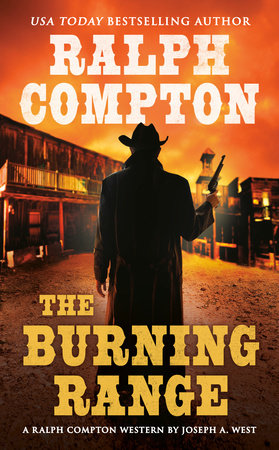 Ralph Compton the Burning Range by Joseph A. West and Ralph Compton