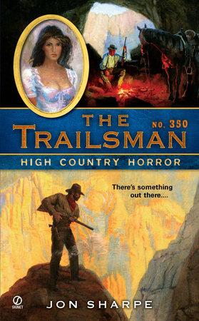 The Trailsman #350 by Jon Sharpe