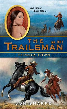The Trailsman #351 by Jon Sharpe