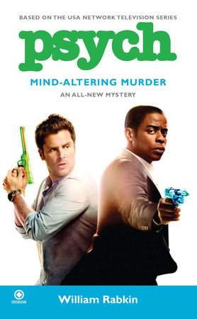 Psych: Mind-Altering Murder by William Rabkin