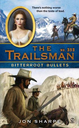 The Trailsman #353 by Jon Sharpe
