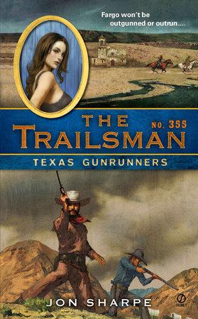The Trailsman #355 by Jon Sharpe