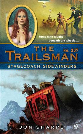 The Trailsman #357 by Jon Sharpe