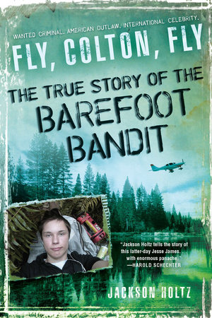 Fly, Colton, Fly by Jackson Holtz