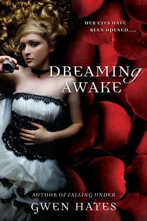 Dreaming Awake by Gwen Hayes