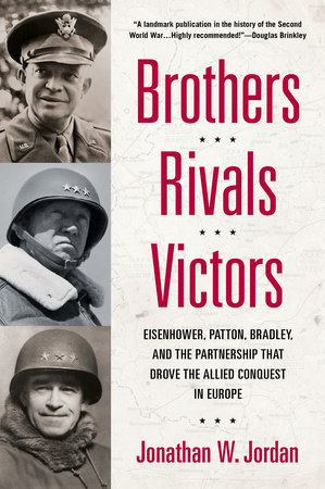 Brothers, Rivals, Victors by Jonathan W. Jordan